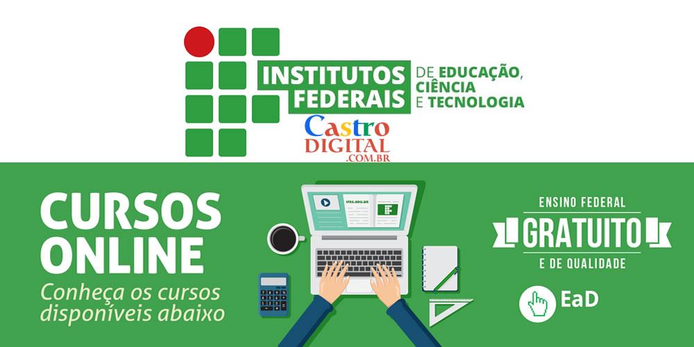 Institutos Federais Ifs Oferecem Cursos On Line Gratis Castro Digital