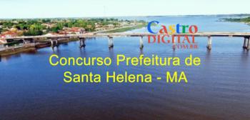 Edital do concurso 2020 da Prefeitura de Santa Helena – MA