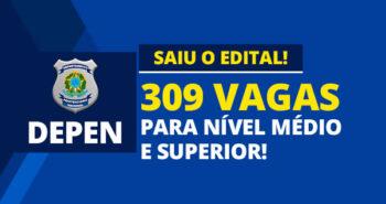 Edital do concurso 2020 DEPEN com provas no Maranhão