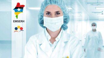 Edital 09/2020 do seletivo da EMSERH para São Luís – Hospital de Campanha do Coronavírus (Covid-19)