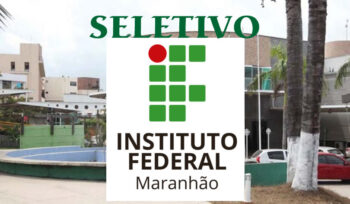 Seletivo 2020 do IFMA para professores e tutores – Editais 26, 27 e 28/2020