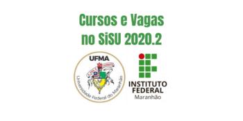 Lista de cursos e vagas na UFMA e no IFMA pelo SiSU 2020.2