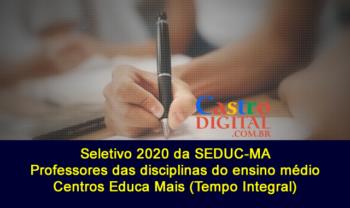 Edital 06/2020 seletivo Seduc-MA para contrato de professores no Maranhão – tempo integral