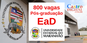 UEMA: edital com 800 vagas em pós-graduação EaD grátis será lançado segunda (20)