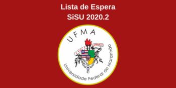 UFMA convoca candidatos da lista de espera do SiSU 2020.2 para manifestar interesse pelas vagas