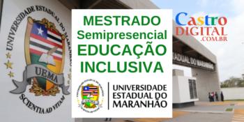 UEMA abre 150 vagas em Mestrado semipresencial grátis em Educação Inclusiva – PROFEI Edital 01/2020
