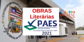 Obras literárias do PAES 2021: Vestibular UEMA e UEMASUL