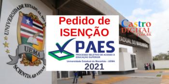 Pedido de isenção da taxa do PAES 2021 – Vestibular UEMA e UEMASUL