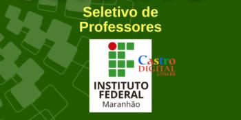 IFMA abre seletivo para Professores de Pedagogia, Geografia e LIBRAS – Edital 59/2020