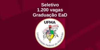 UFMA abre 1.200 vagas em cursos de graduação EaD – Seletivo Edital 135/2020