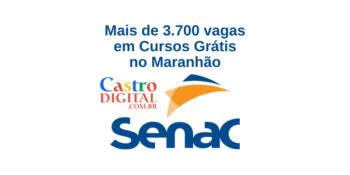 SENAC abre mais de 3.700 vagas em cursos grátis no Maranhão