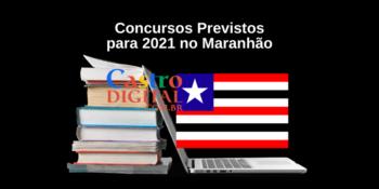 Lista de concursos previstos para 2021 no Maranhão