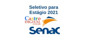 Seletivo para estágio 2021 no SENAC do Maranhão