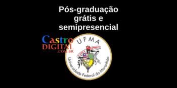 Edital UFMA para pós-graduação grátis semipresencial – Seletivo 2021 Campus Bacabal