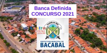 Concurso 2021 da Prefeitura de Bacabal – MA tem banca definida