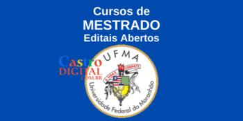 19 cursos de Mestrado da UFMA com editais abertos em 2021