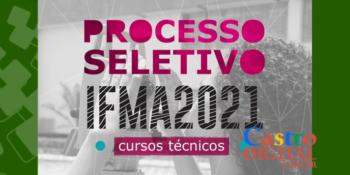 Edital e Inscrição do seletivo 2021 do IFMA para cursos técnicos