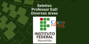 IFMA abre seletivo para Professor EaD: 33 vagas em diversas áreas – Editais 02, 03, 04 e 05/2021