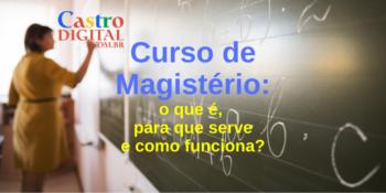 Curso de Magistério: como funciona e para que serve?