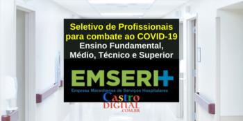 Seletivo EMSERH: 146 vagas de emprego no Maranhão – Edital 03/2021 – COVID-19