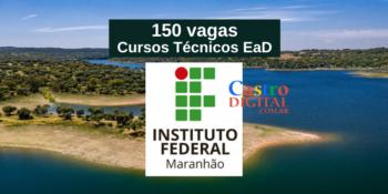 IFMA abre 150 vagas  em cursos técnicos EaD grátis – Edital Pronatec 20/2021