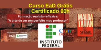 Instituto Federal abre curso EaD grátis com Certificado (90h) de Formação realista-reflexiva para Professores