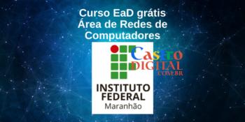 IFMA abre inscrição em curso EaD grátis de Redes de Computadores (Routing & Switching)  – Turma 5/2021
