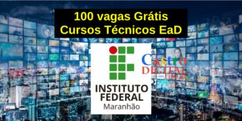 IFMA abre 100 vagas em cursos técnicos EaD grátis – Edital Pronatec 11/2021
