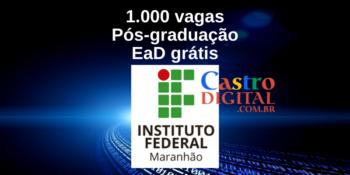 IFMA abre 1.000 vagas em pós-graduação EaD grátis em Informática na Educação – Edital 2021