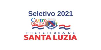 Edital do seletivo 2021 da Prefeitura de Santa Luzia – MA