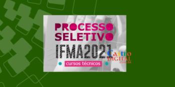Convocações de excedentes do seletivo 2021 do IFMA para cursos técnicos