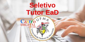 UFMA abre seletivo para Tutor EaD de Matemática e Ciências – Edital 07/2021