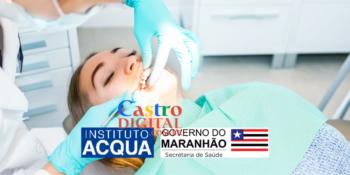 Seletivo para trabalhar no Centro de Odontologia de Presidente Dutra – MA – Edital 03/2021 Instituto Acqua