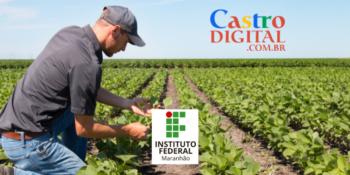 IFMA abre seletivo para professor de Agricultura com salário de R$ 3 mil – Edital 45/2021