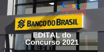 Edital do concurso 2021 do Banco do Brasil com vagas para o Maranhão