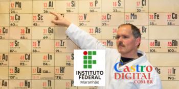 IFMA abre seletivo para professor de Química com salário de R$ 3 mil – Edital 24/2021