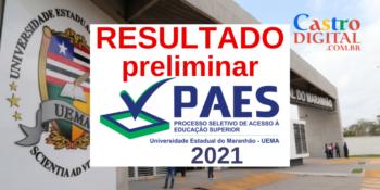 Resultado preliminar do PAES 2021 – Vestibular UEMA e UEMASUL – Lista de classificados até o quádruplo de vagas
