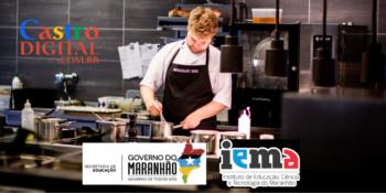 Seduc-MA abre 240 vagas em cursos grátis de Gastronomia – Edital 25/2021